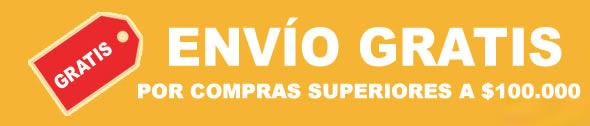 ENVIO GRATIS POR COMPRAS SUPERIORES A $100.000 PESOS COLOMBIANOS