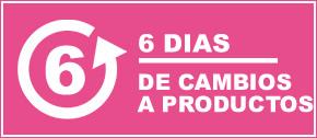6 DIAS DE GARANTIA PARA CAMBIAR SUS PRODUCTOS